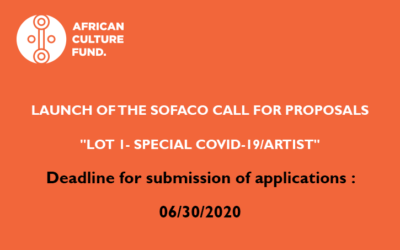 "LAUNCH OF THE ""SOFACO"" CALL FOR PROPOSALS ""LOT 1- SPECIAL COVID-19/ARTIST"""