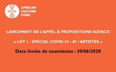 Appel à propositions SOFACO « Lot 1 Spécial Covid-19 – #1 / ARTISTES »