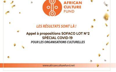 Résultats du 4ème Appel à Propositions SOFACO Lot 2 « Spécial Covid-19 / Organisations culturelles »