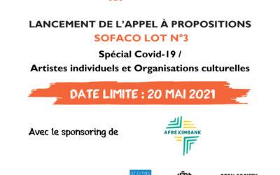 Lancement de l'Appel à propositions SOFACO Lot 3 «Spécial Covid-19 / Artistes individuels et Organisations culturelles»