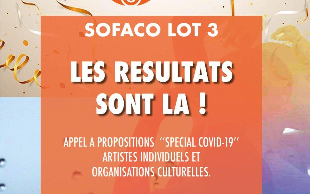 Résultats de  l'Appel à Propositions SOFACO Lot 3 « Spécial Covid-19 / Artistes individuels & Organisations culturelles »